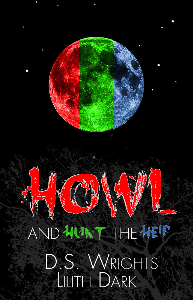HOWL and HUNT the HEIR